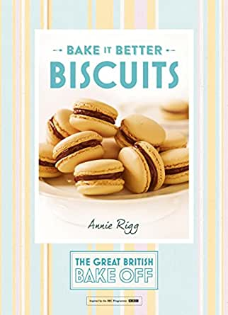 Great British Bake Off – Bake it Better (No.2): Biscuits (English ...