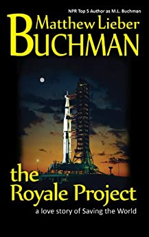 the Royale Project by [Buchman, Matthew Lieber]