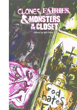 book cover of Clones, Fairies & Monsters in the Closet