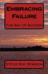 Embracing Failure: The Way of Success