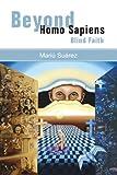 Beyond homo Sapiens, Mariu Suarez, 1425727182
