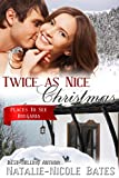 Twice as Nice Christmas: Christmas Romance - Bulgaria (Places to See Book 4)