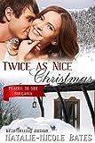 Twice as Nice Christmas: Christmas Romance - Bulgaria (Places to See Book 4)