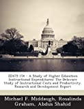 Ed479 154 - a Study of Higher Education Instructional Expenditures, Michael F. Middaugh and Rosalinda Graham, 1287863752