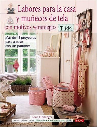 Amazon.com: Labores para la casa y muñecos de tela con motivos veraniegos Tilda / Sew Sunny Home Style: Tildas Landsted (Spanish Edition) (9788498740998): ...