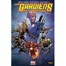 Les Gardiens De La Galaxie: Marvel Now! Vol. 1: Cosmic Avengers (French Edition)