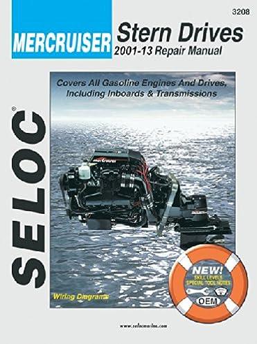 mercruiser all gasoline engines drives 2001 thru 2013 seloc rh amazon com Mercruiser 3.0 Specifications Mercruiser 3.0 Oil Capacity