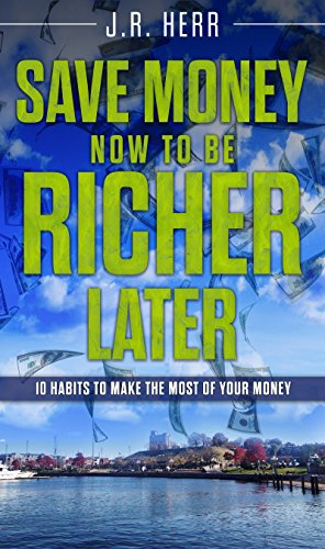 Money: How to Be Richer, Now