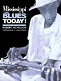 Mississippi Blues Today, Robert Nicholson, 0306808838
