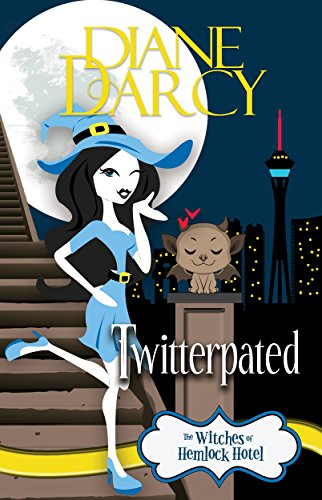 Twitterpated: A Cozy Mystery (The Witches of Hemlock Hotel Book 3) by [Darcy, Diane]