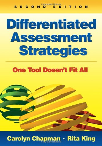 Differentiated Assessment Strategies: One Tool Doesn′t Fit All