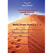 Timeline 3: Walk Down History 1-3: History, Topography & Archaeology, and Genealogy