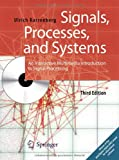 Signals, Processes, and Systems : An Interactive Multimedia Introduction to Signal Processing, Karrenberg, Ulrich, 3642380522