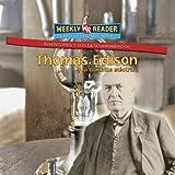 Thomas Edison y la bombilla Eléctrica, Monica L. Rausch, 083687997X