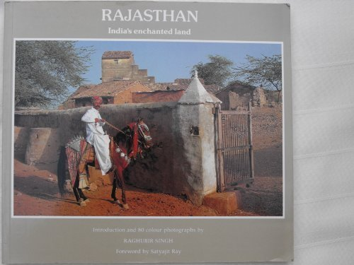 Rajasthan: India's Enchanted Land