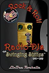 Rock & Roll Radio DJs: The Swinging Sixties 1960~1969: Blast from Your Past! (Color - Book 2) (Volume 2) Paperback