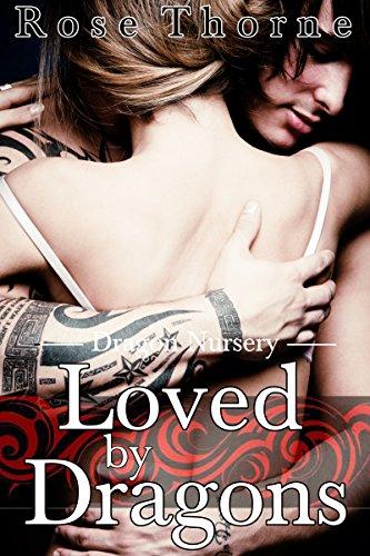 (Loved By Dragons(A BBW Erotic Romance) (Dragon Nursery Book 4))