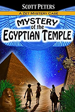 MYSTERY OF THE EGYPTIAN TEMPLE: Adventure Books For Kids Ages 9-12 (Zet Mystery Case Book 3)