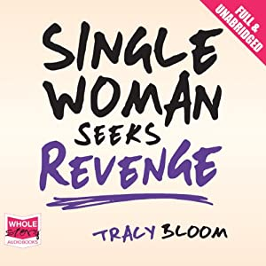 Single Woman Seeks Revenge Audiobook