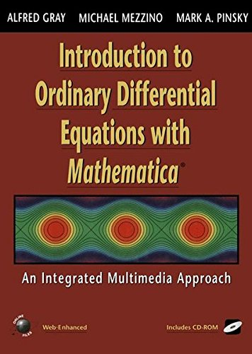 Introduction to Ordinary Differential Equations with Mathematica: An Integrated Multimedia Approach (Lecture Notes in St