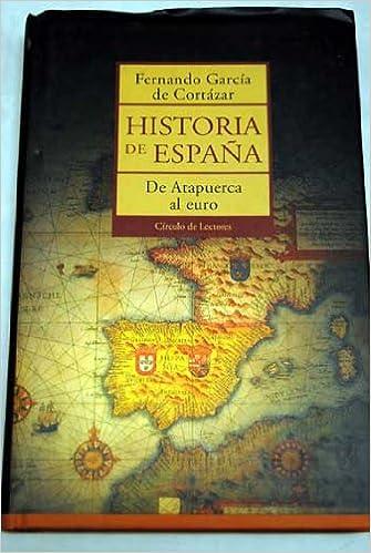 Historia de España: de atapuerca al euro: Amazon.es: Libros