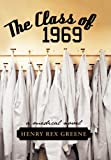 The Class Of 1969, Henry Rex Greene, 1475931050
