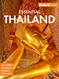 Fodor s Essential Thailand: with Myanmar (Burma), Cambodia & Laos (Full-color Travel Guide)