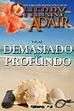 Demasiado no Profundo (Portuguese Edition)