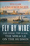 Fly by Wire, William Langewiesche, 1410425460