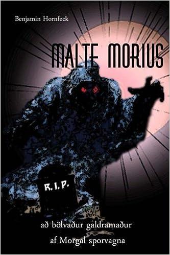 Malte Morius að bölvaður galdramaður af Morgal sporvagna (Icelandic Edition)