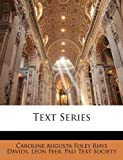 Text Series, Caroline Augusta Foley Rhys Davids, 1146814569