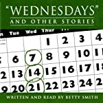 Wednesdays and Other Stories | Betty Smith