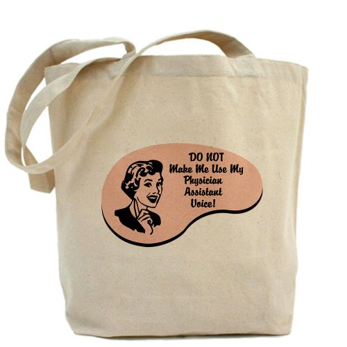 CafePress Tote Bag-Physician Assistant Voice Tote Bag