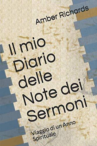 Il mio Diario delle Note dei Sermoni: Viaggio di un Anno Spirituale (Italian Edition)