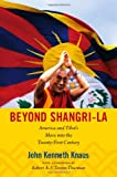 Beyond Shangri-La, John Kenneth Knaus, 0822352346