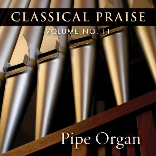 Classical Praise - Pipe Organ