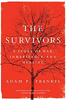 Book Cover: The Survivors: A Story of War, Inheritance, and Healing