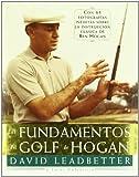 Los Fundamentos del Golf de Hogan (Spanish Edition)