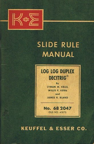 K&e Slide Rule Manual Log Log Duplex Dec (Keuffel And Esser Slide Rule)