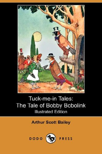 The Tale of Bobby Bobolink (Tuck-me-in Tales) PDF