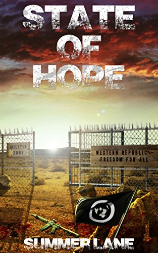 State of Hope (Collapse Series Book 10) by [Lane, Summer]