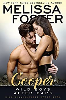 Wild Boys After Dark: Cooper (Wild Billionaires After Dark Book 4) by [Foster, Melissa]
