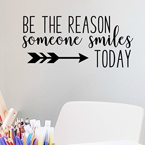 Be The Reason Someone Smiles Today Wall Decal, Classroom Vinyl Quotes, 24