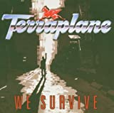 We Survive: Anthology by Terraplane (2005-01-24)