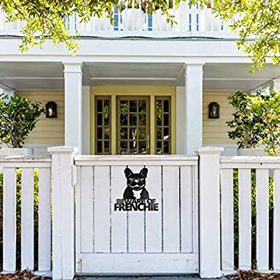 Pet Deco Beware of Frenchie Dog Sign | Decorative French Bulldog Welcome Sign for Your Door or Gate, also Used as Wall Art | Easily Mount to Your Wall or Door | High-Grade Steel, Safe Black Semi-Gloss