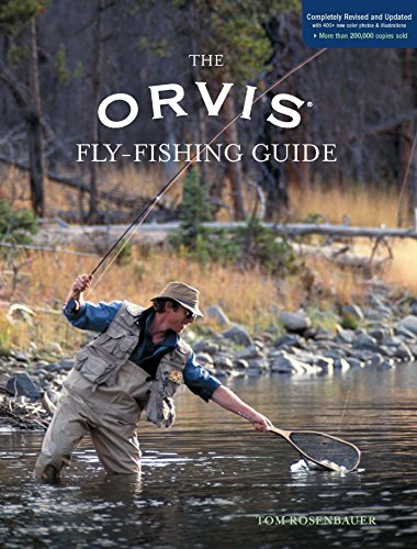- Orvis Fly-Fishing Guide, Completely Revised and Updated with Over 400 New Color Photos and Illustrations