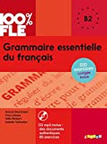 img - for 100% FLE Grammaire essentielle du francais niv. B2 - Livre + CD (French Edition) book / textbook / text book