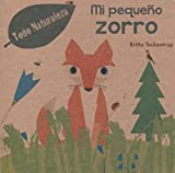 Mi pequeno zorro (Spanish Edition)