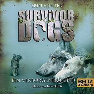 Ein verborgener Feind (Survivor Dogs 2) Hörbuch