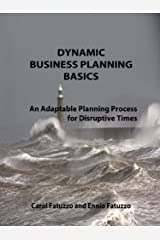 Dynamic Business Planning Basics: An Adaptable Planning Process for Disruptive Times Kindle Edition